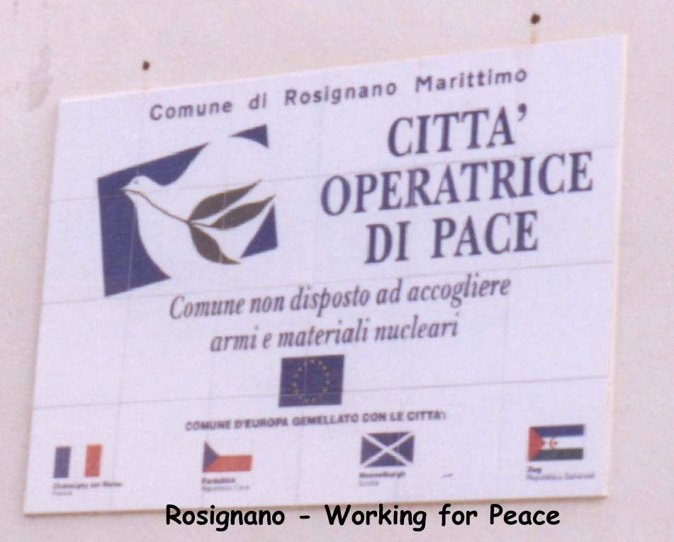 Sign: Rosignano Working for Peace